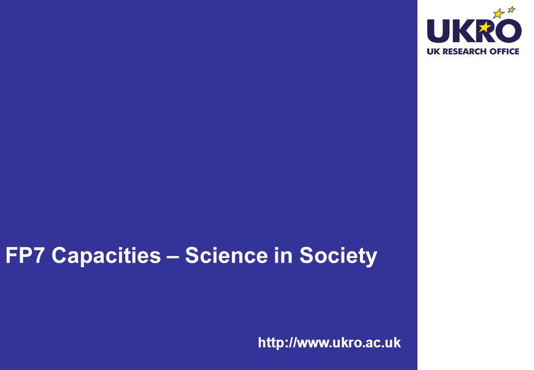 http://www.ukro.ac.uk FP7 Capacities – Science in Society