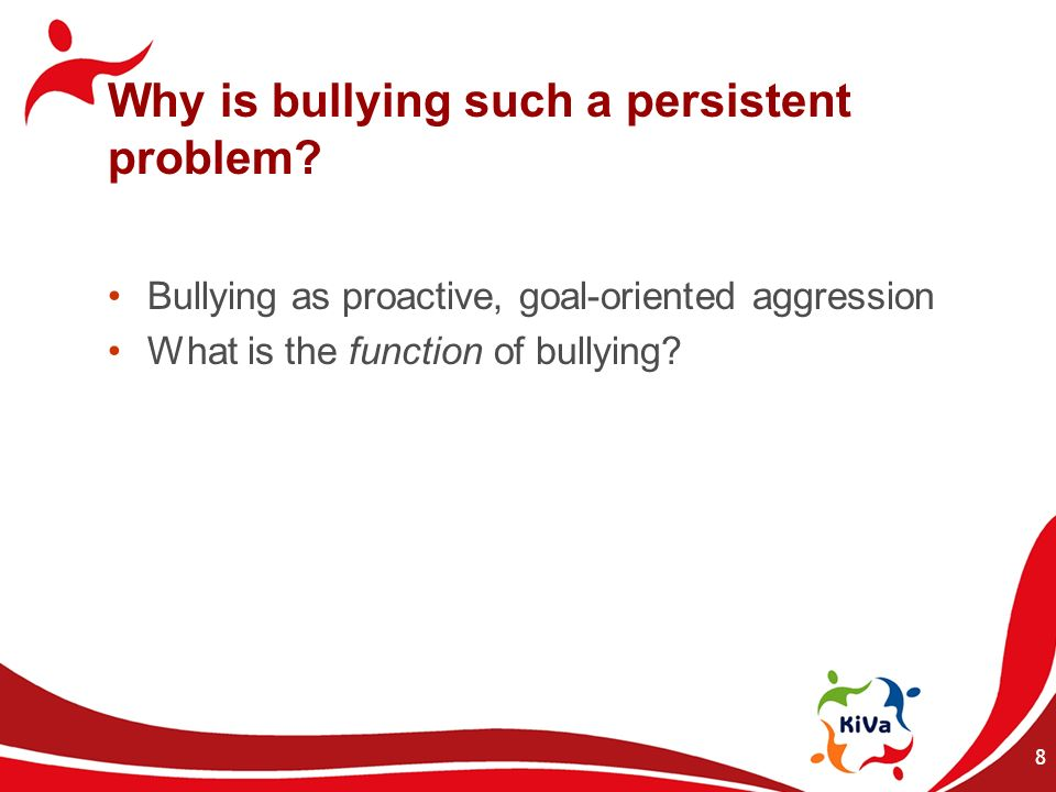 9 The social architecture of bullying Bullying can be a strategy to gain status and power in the peer group...
