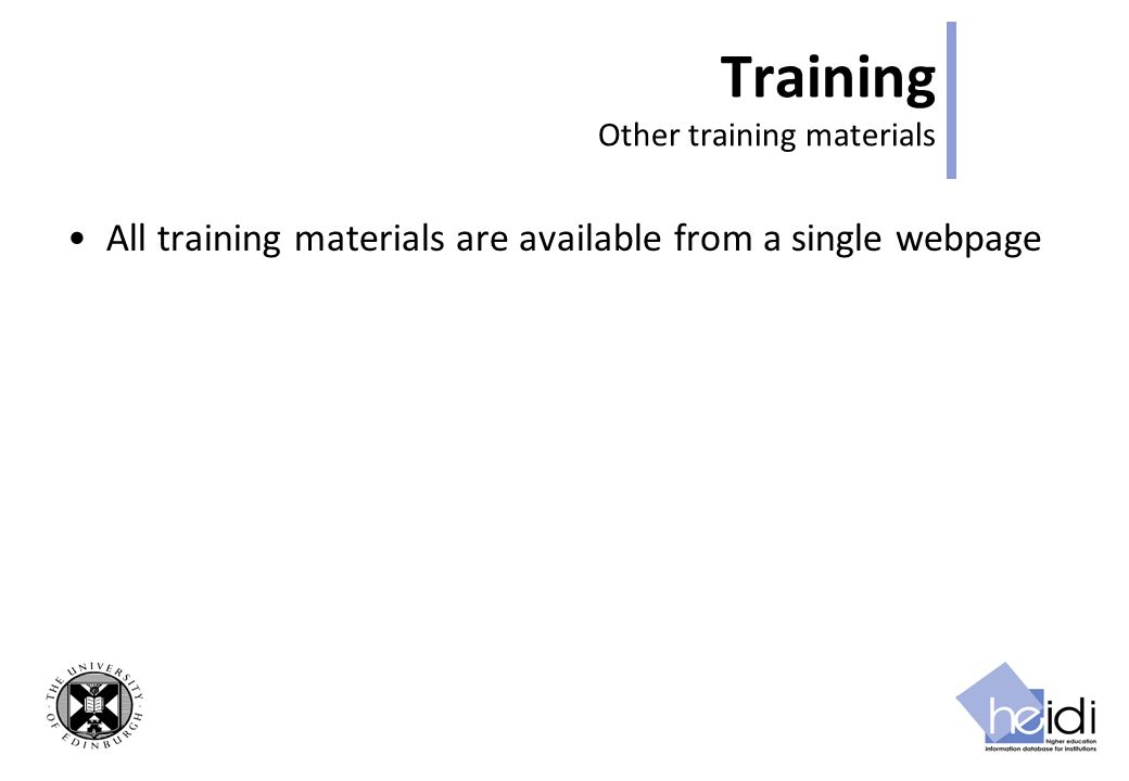 Training Other training materials All training materials are available from a single webpage