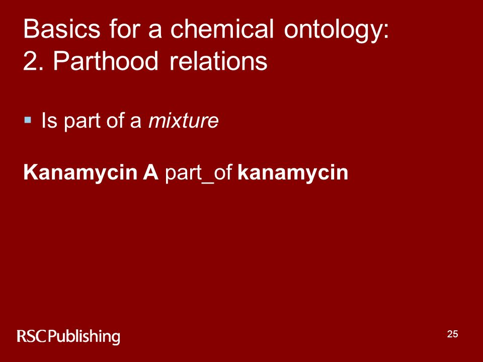 25 Basics for a chemical ontology: 2.