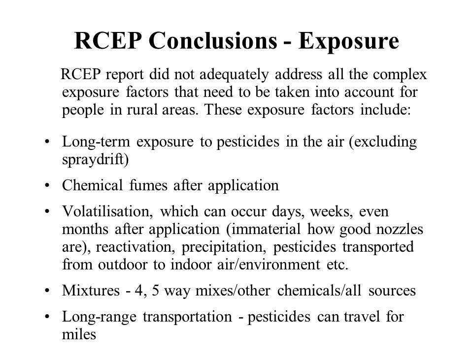 RCEP Conclusions - Exposure RCEP report did not adequately address all the complex exposure factors that need to be taken into account for people in r