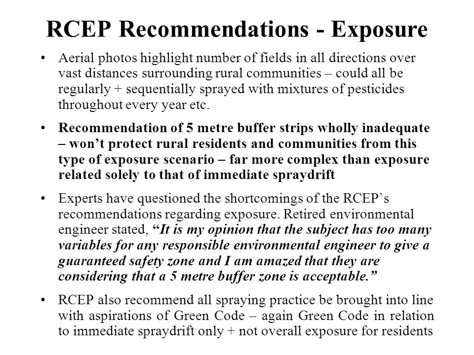 RCEP Recommendations - Exposure Aerial photos highlight number of fields in all directions over vast distances surrounding rural communities – could a