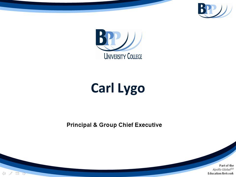 Carl Lygo Principal & Group Chief Executive