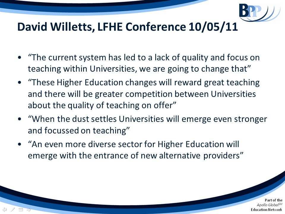 David Willetts, LFHE Conference 10/05/11 The current system has led to a lack of quality and focus on teaching within Universities, we are going to ch