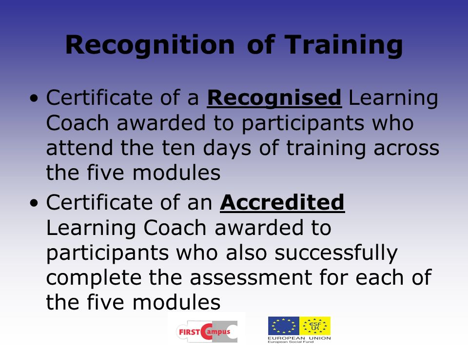 Recognition of Training Certificate of a Recognised Learning Coach awarded to participants who attend the ten days of training across the five modules