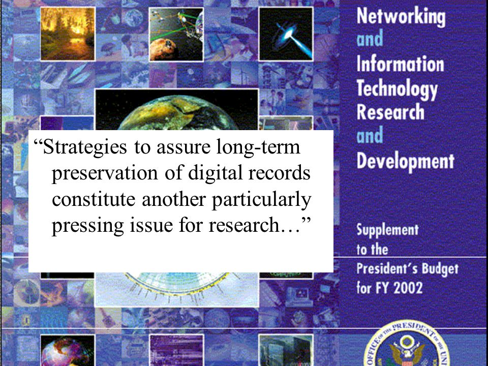 7 Strategies to assure long-term preservation of digital records constitute another particularly pressing issue for research…