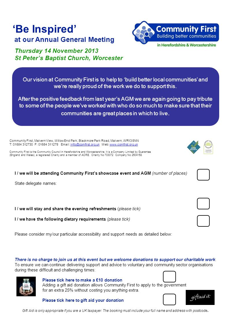 Be Inspired at our Annual General Meeting Thursday 14 November 2013 St Peters Baptist Church, Worcester Community First, Malvern View, Willow End Park