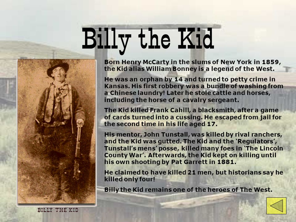 Law-Breakers in the West Billy the KidJesse JamesJohn Wesley Hardin The Clantons aka The Cowboys Butch Cassidy & The Sundance Kid Doolin-Dalton Gang a