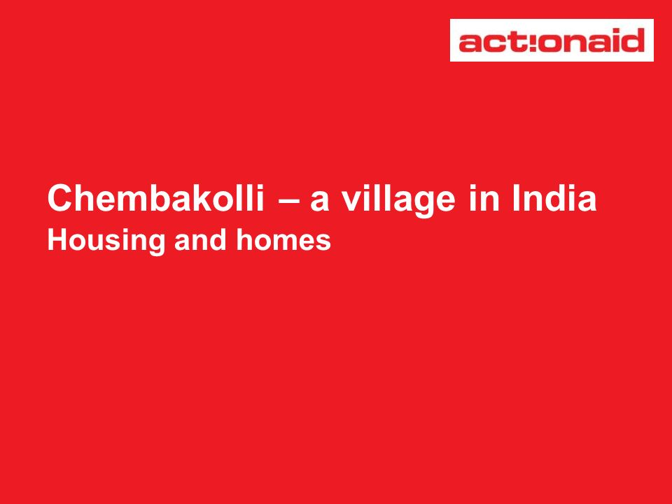 Chembakolli – a village in India Housing and homes