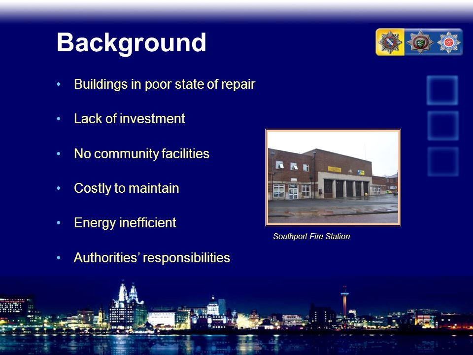 Background Buildings in poor state of repair Lack of investment No community facilities Costly to maintain Energy inefficient Authorities responsibili