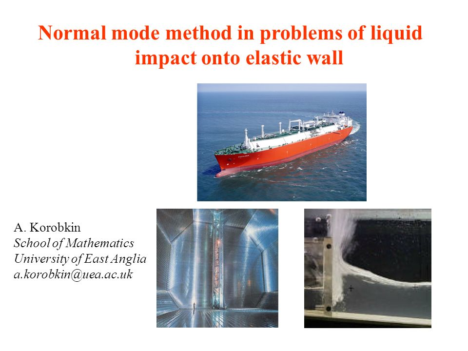 Normal mode method in problems of liquid impact onto elastic wall A.