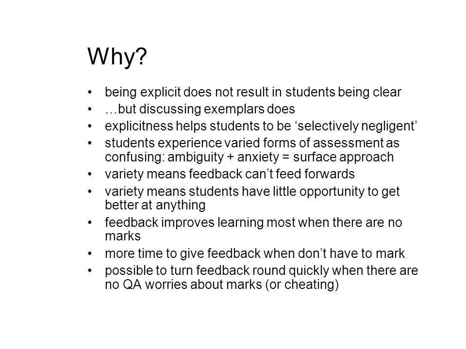 Why? being explicit does not result in students being clear …but discussing exemplars does explicitness helps students to be selectively negligent stu