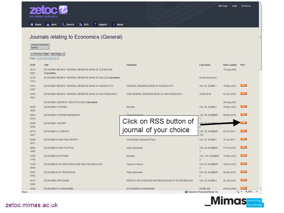 zetoc.mimas.ac.uk Click on RSS button of journal of your choice