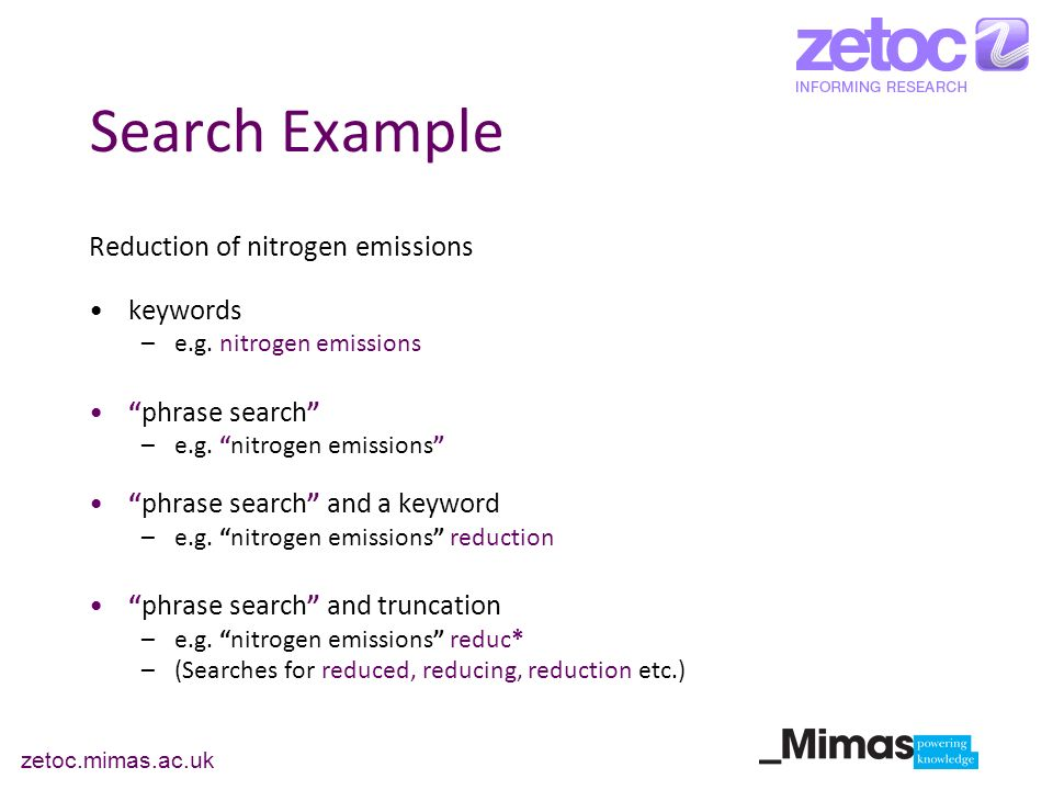 zetoc.mimas.ac.uk Search Example Reduction of nitrogen emissions keywords –e.g.