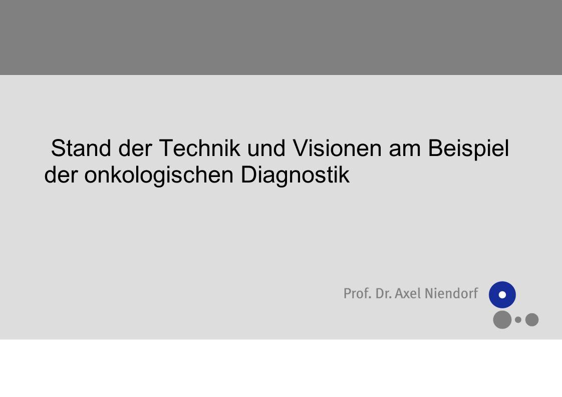 Onkologische Diagnostik Pathology as the enabler of human research Crawford und Tykosinski, 2005 Lab Invest