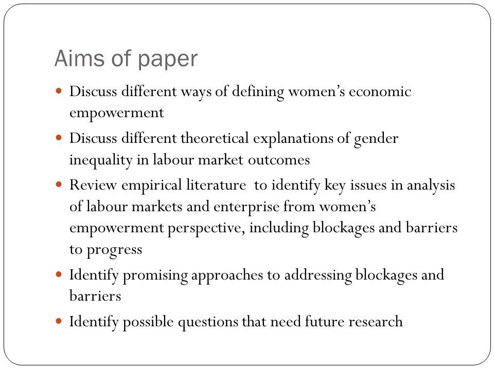 Feminist concerns with womens empowerment Unequal power relations which blocked womens capacity to exercise control over their own lives and participate in wider society on equal terms Focus on womens subjectivity and consciousness (the power within) Importance of key resources (material, social and human) for achieving change Strong collective dimension to achieving sustained structural change Women not homogenous group: differentiated by context, class, caste, race etc Practical gender needs and strategic gender interests