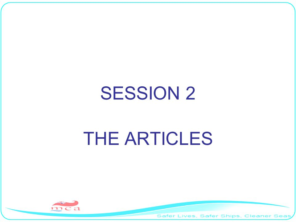 SESSION 2 THE ARTICLES