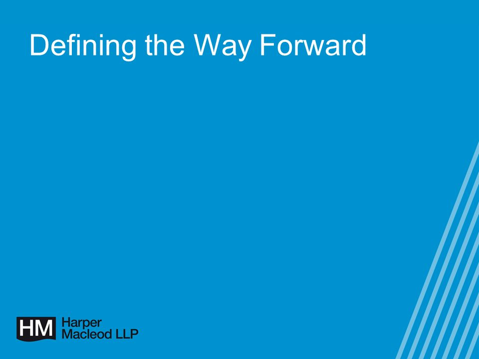 Defining the Way Forward