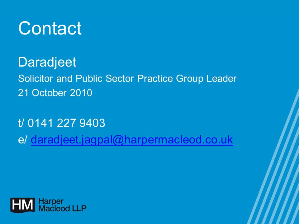 Contact Daradjeet Solicitor and Public Sector Practice Group Leader 21 October 2010 t/ e/