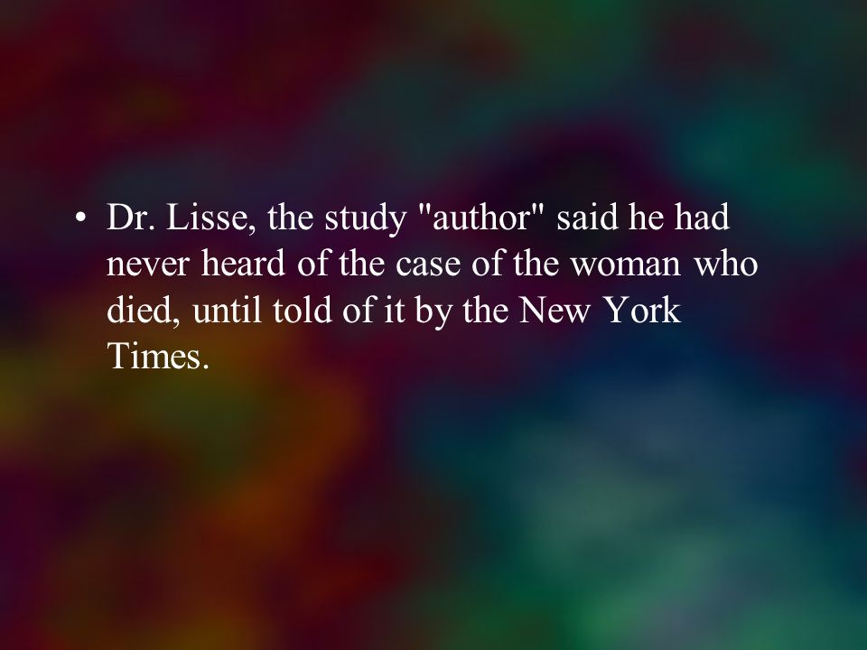 Dr. Lisse, the study