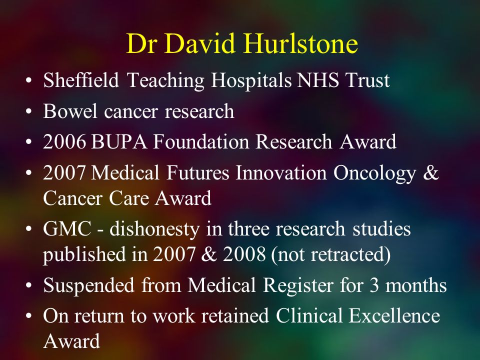 Dr David Hurlstone Sheffield Teaching Hospitals NHS Trust Bowel cancer research 2006 BUPA Foundation Research Award 2007 Medical Futures Innovation On