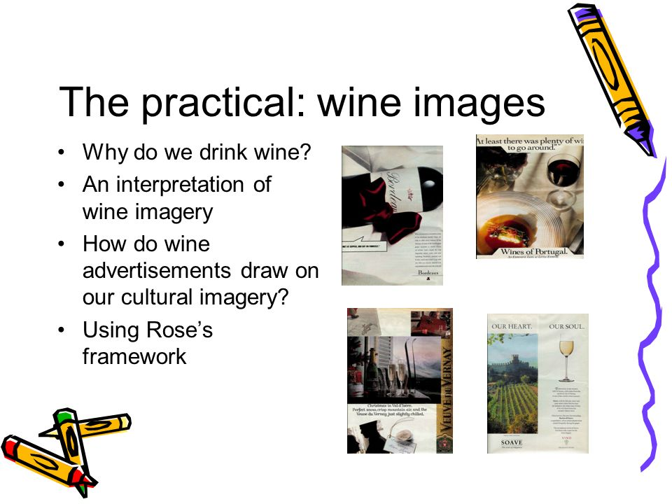 The practical: wine images Why do we drink wine.