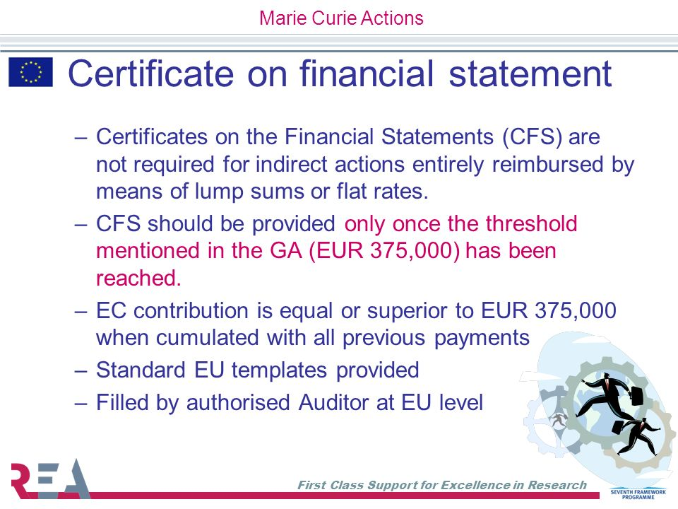 First Class Support for Excellence in Research Certificate on financial statement –Certificates on the Financial Statements (CFS) are not required for