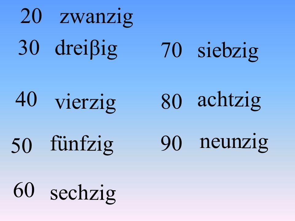 dreizehn=sechzehn=eins= siebzehn= zwölf=zehn= fünfzehn= neunzehn= null=achtzehn=vierzehn=elf= zwanzig= 1317116 1915 1012 0181411 20