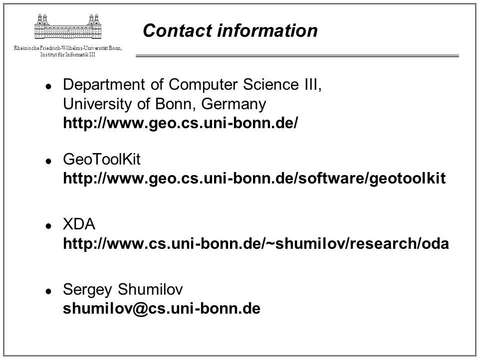 Rheinische Friedrich-Wilhelms-Universität Bonn, Institut für Informatik III Contact information Department of Computer Science III, University of Bonn