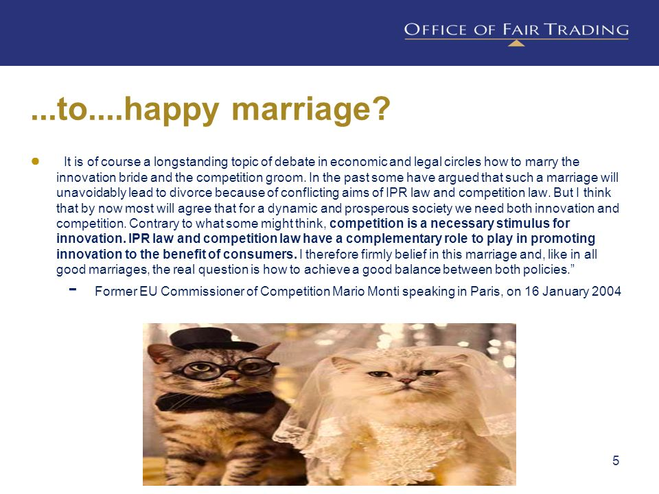 It is of course a longstanding topic of debate in economic and legal circles how to marry the innovation bride and the competition groom. In the past