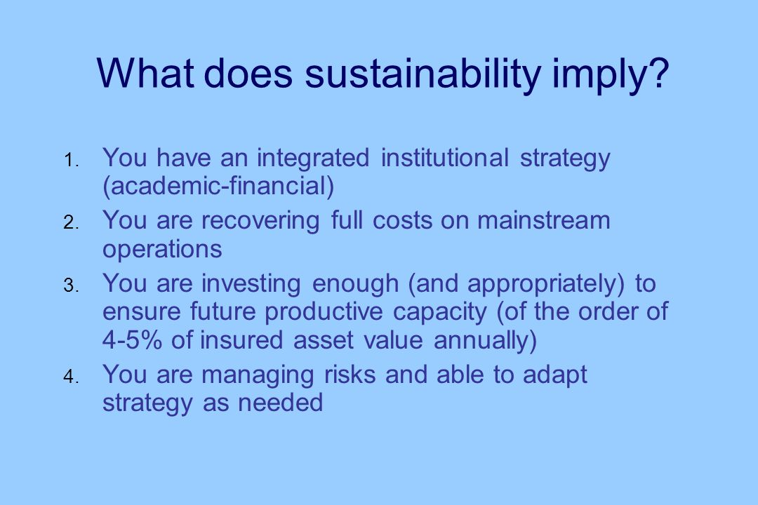 What does sustainability imply.1.