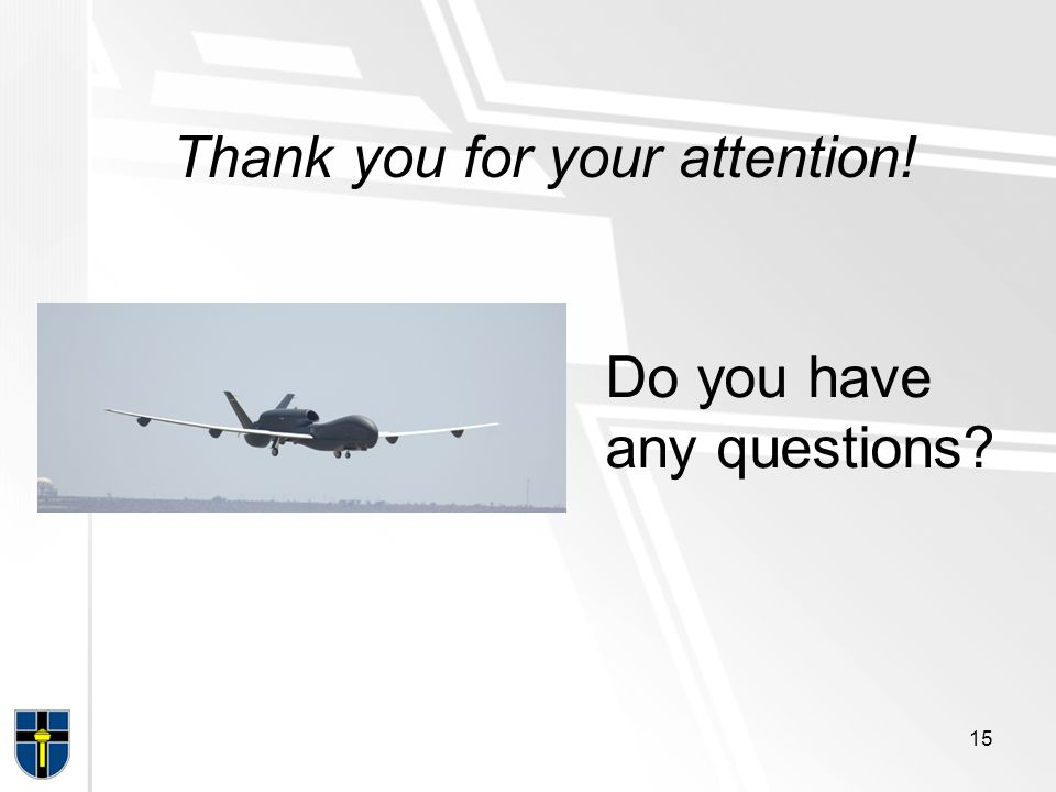Thank you for your attention! Do you have any questions? 15