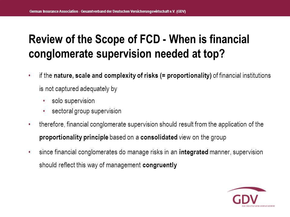German Insurance Association - Gesamtverband der Deutschen Versicherungswirtschaft e.V. (GDV) Review of the Scope of FCD - When is financial conglomer