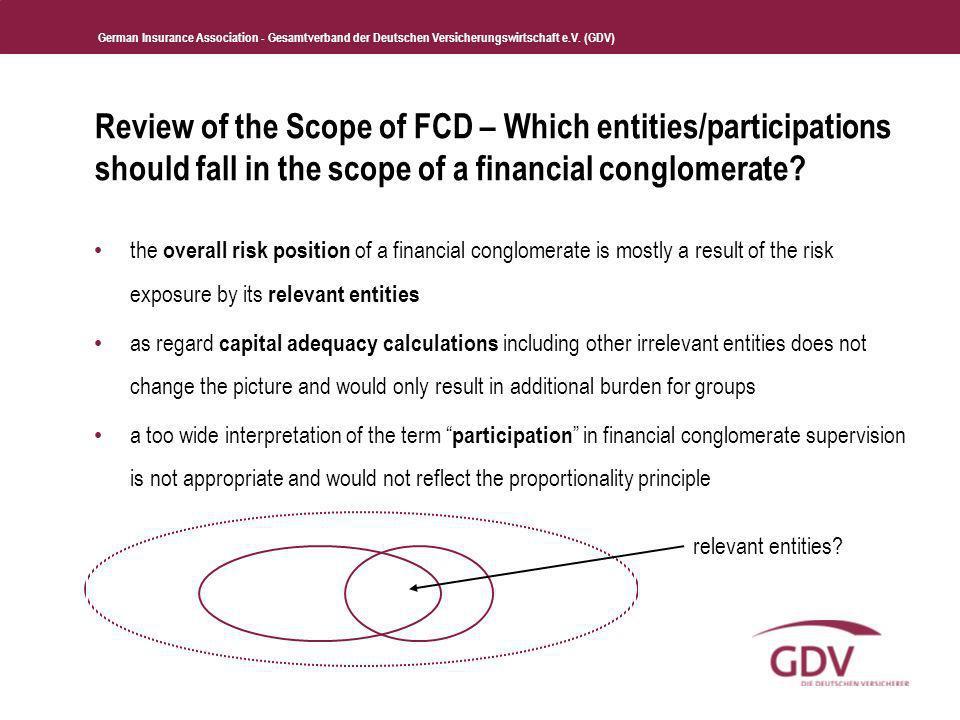 German Insurance Association - Gesamtverband der Deutschen Versicherungswirtschaft e.V. (GDV) Review of the Scope of FCD – Which entities/participatio