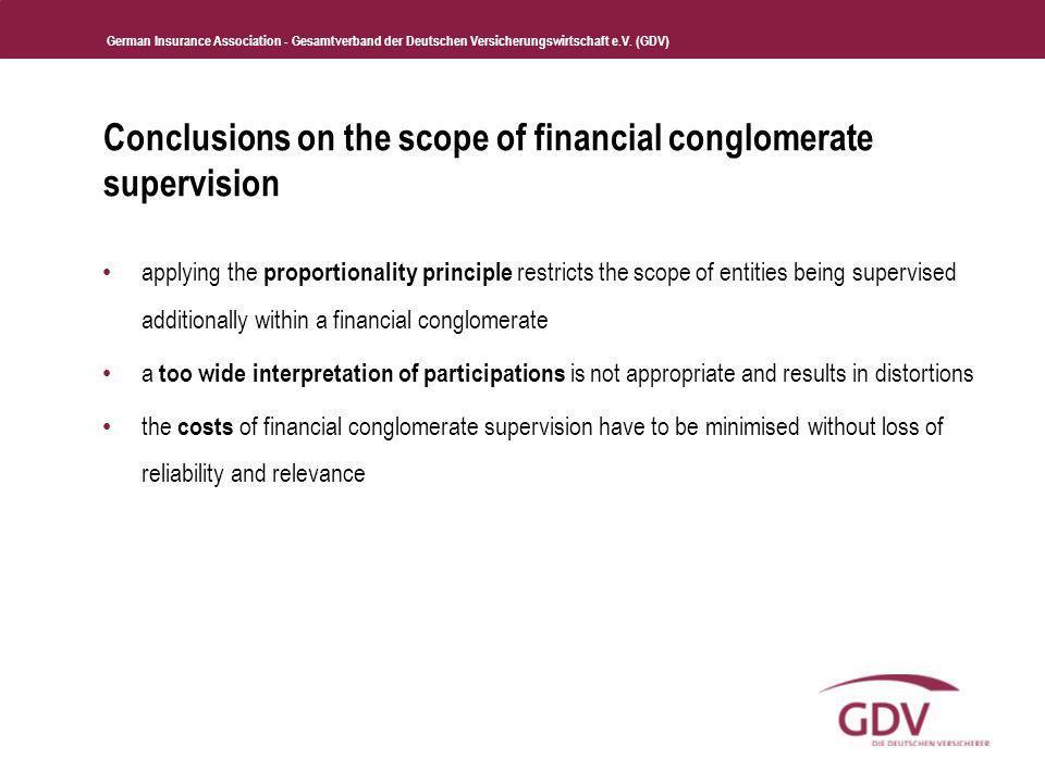 German Insurance Association - Gesamtverband der Deutschen Versicherungswirtschaft e.V. (GDV) Conclusions on the scope of financial conglomerate super