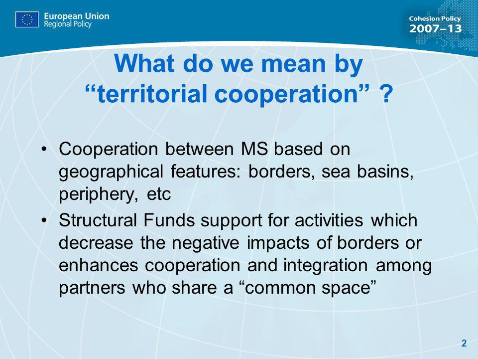 2 What do we mean by territorial cooperation .