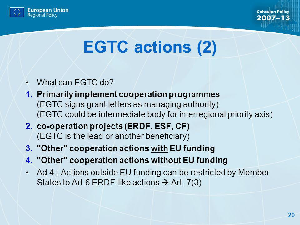 20 EGTC actions (2) What can EGTC do.