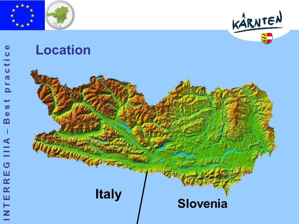 I N T E R R E G I I I A – B e s t p r a c t i c e Italy Slovenia Location