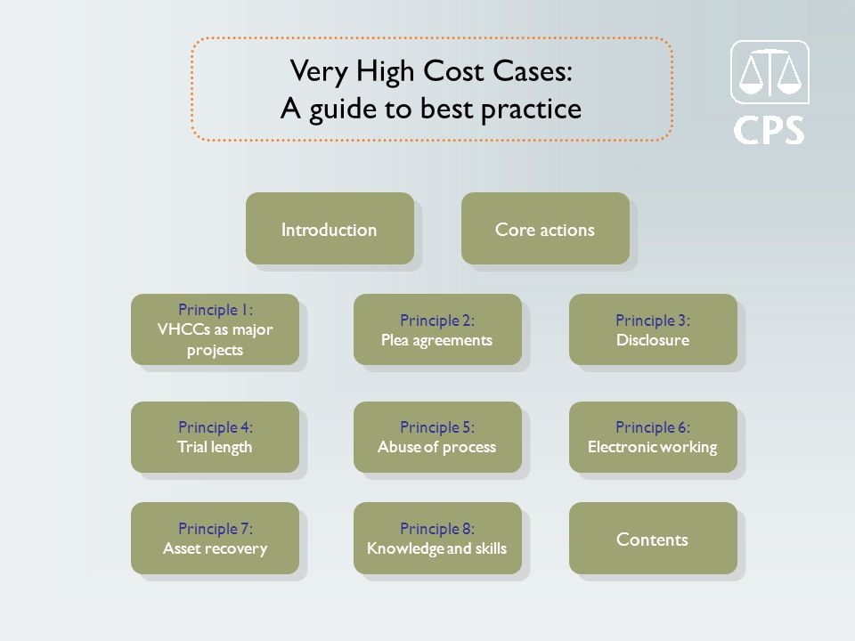 Very High Cost Cases: A Guide to Best Practice Agreed interview plan: where possible, prosecutors should discuss interviews with investigators, to ensure they are focussed on the criminality and timeframe under investigation.
