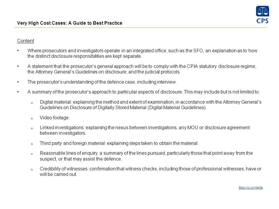 Very High Cost Cases: A Guide to Best Practice Content Where prosecutors and investigators operate in an integrated office, such as the SFO, an explan