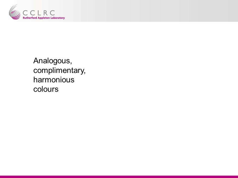 Analogous, complimentary, harmonious colours