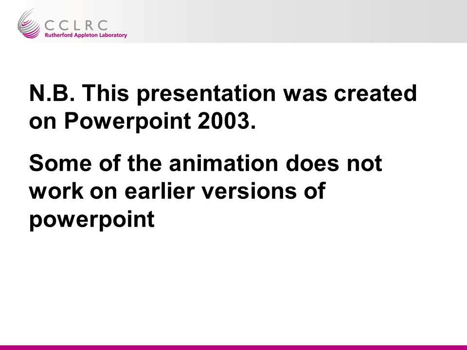 N.B. This presentation was created on Powerpoint 2003.