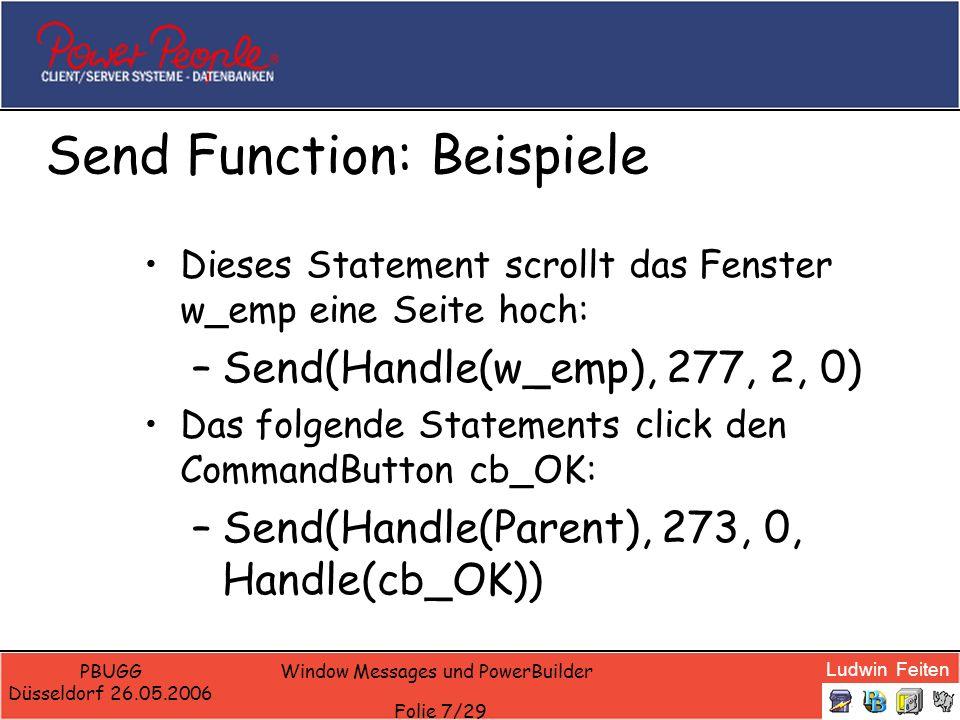 Ludwin Feiten PBUGG Düsseldorf 26.05.2006 Window Messages und PowerBuilder Folie 18/29 Application Ping-Pong