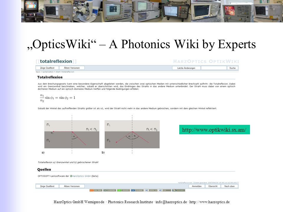 HarzOptics GmbH Wernigerode · Photonics Research Institute · info@harzoptics.de · http://www.harzoptics.de OpticsWiki – A Photonics Wiki by Experts http://www.optikwiki.sx.am/