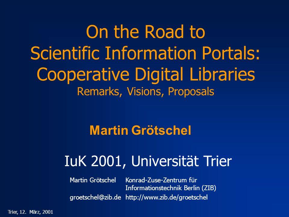 Martin GrötschelKonrad-Zuse-Zentrum für Informationstechnik Berlin (ZIB) groetschel@zib.dehttp://www.zib.de/groetschel Trier, 12. März, 2001 On the Ro