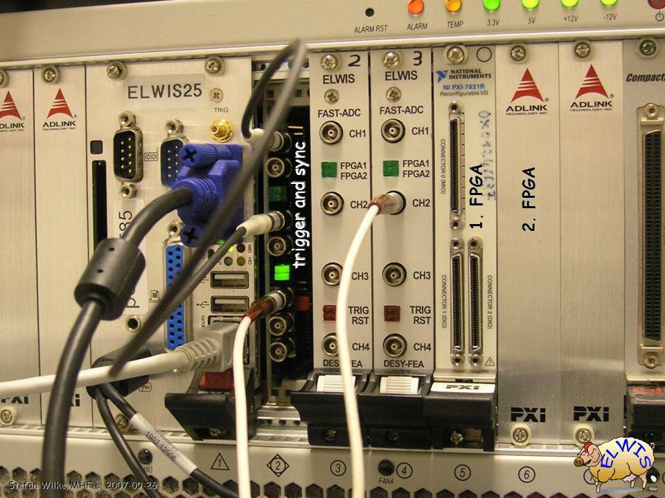 Stefan Wilke, MHF-e, 2007-09-26 2. FPGA 1. FPGA trigger and sync