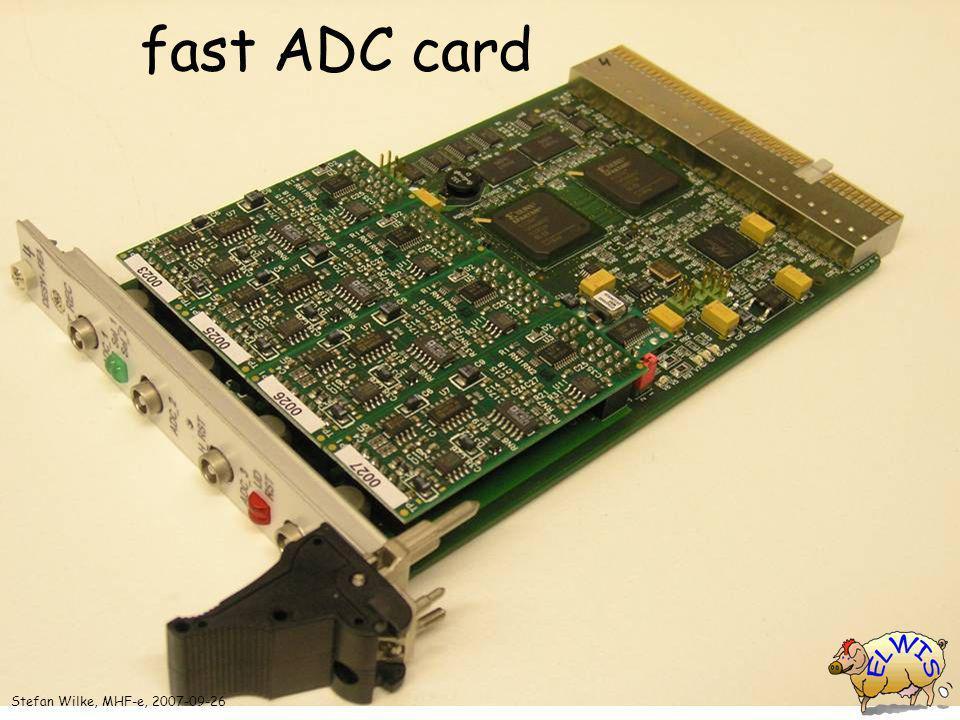 fast ADC card Stefan Wilke, MHF-e, 2007-09-26