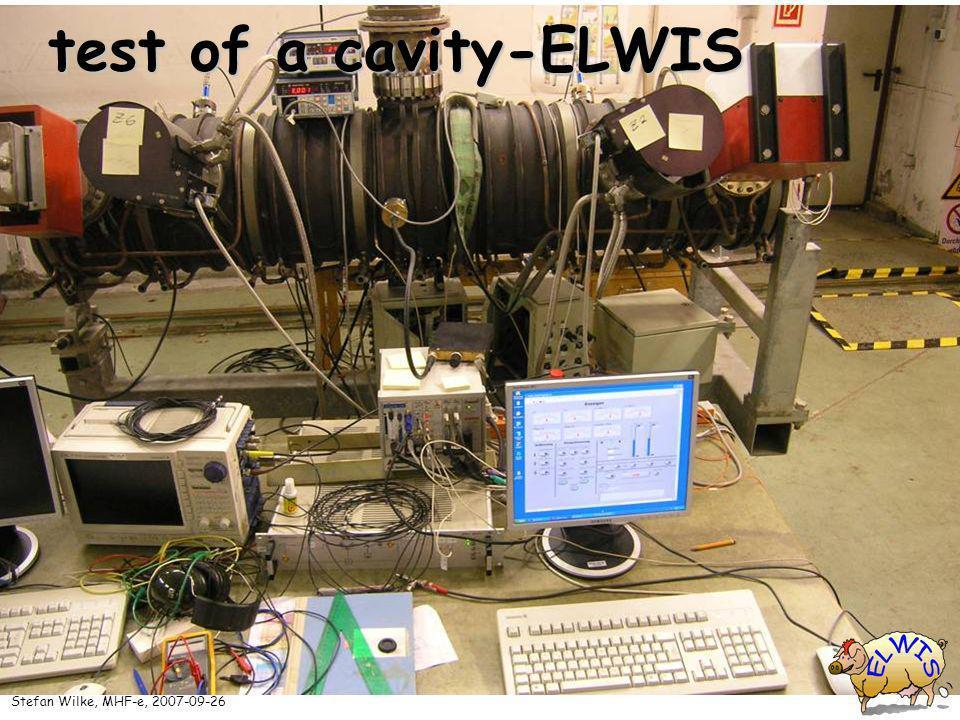 test of a cavity-ELWIS Stefan Wilke, MHF-e, 2007-09-26