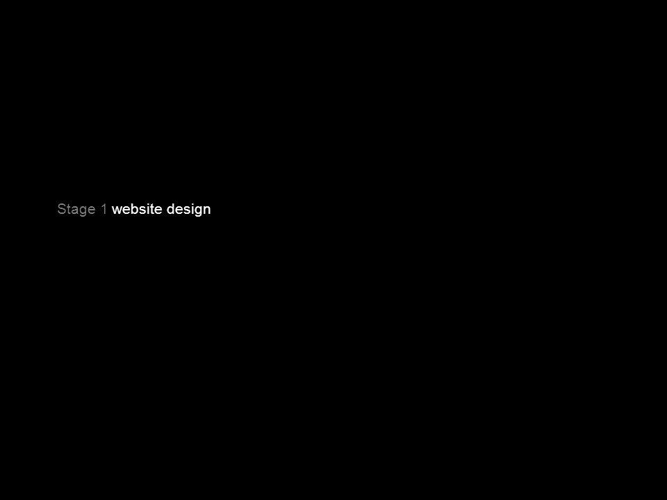 Stage 1 website design