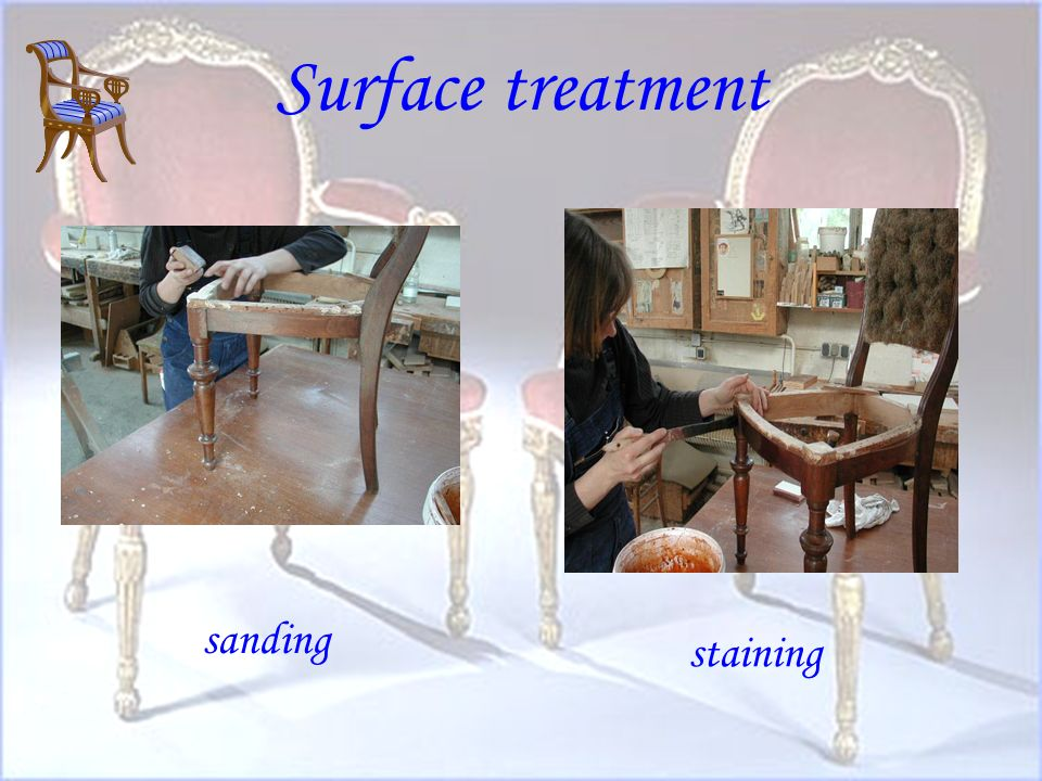 Surface treatment sanding staining
